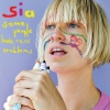 Bring It To Me by Sia